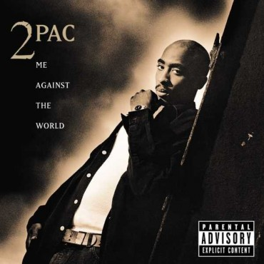 """2Pac """" Me against the world """""""