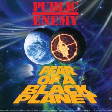 "Public Enemy "" Fear of a black planet """