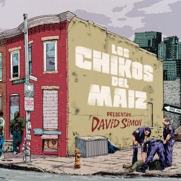 "Los chikos del maíz "" David Simon """