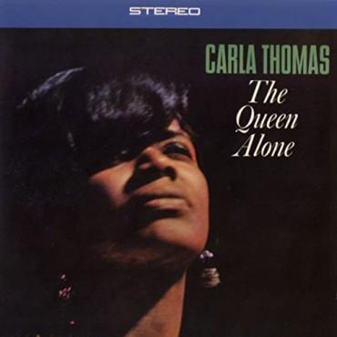 "Carla Thomas "" The queen alone """