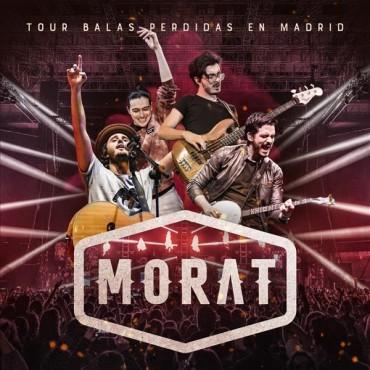 """Morat """" Tour balas perdidas en Madrid """""""