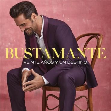 """Bustamante """" Veinte años y un destino """""""