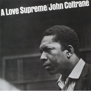 "John Coltrane "" A love supreme """