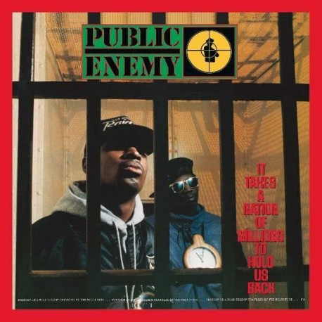 """Public Enemy """" It takes a nation of millions to hold us back """""""