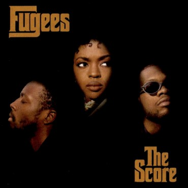 """Fugees """" The score """""""