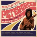 """Mick Fleetwood & Friends """" Celebrate the music of Peter Green and the early years of Fleetwood Mac """""""