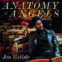 "Jon Batiste "" Anatomy of angels: Live at The Village Vanguard """