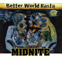 "Midnite "" Better World Rasta """