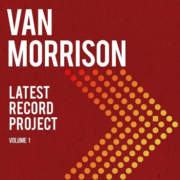 "Van Morrison "" Latest record project vol. 1 """