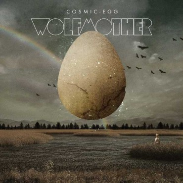 """Wolfmother """" Cosmic egg """""""