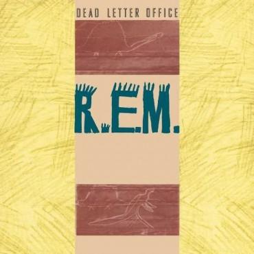 "R.E.M. "" Dead letter office """