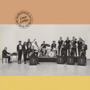 "The Gramophone Allstars Big Band "" Love Letter """