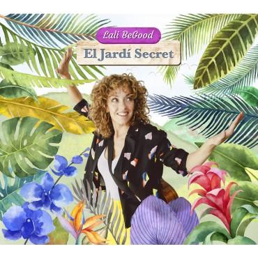 """Lali BeGood """" El jardí secret """""""