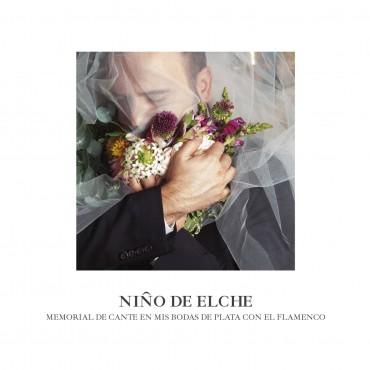"""Niño de Elche """" Memorial de cante en mis bodas de plata con el flamenco """""""