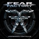 """Fear Factory """" Aggression continuum """""""