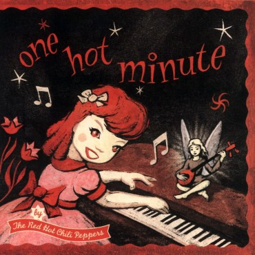 """Red Hot Chili Peppers """" One hot minute """""""