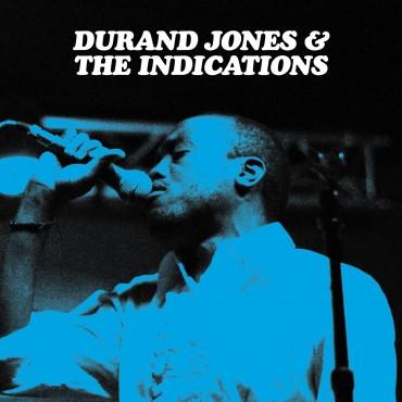 "Durand Jones & The Indications "" Durand Jones & The Indications """