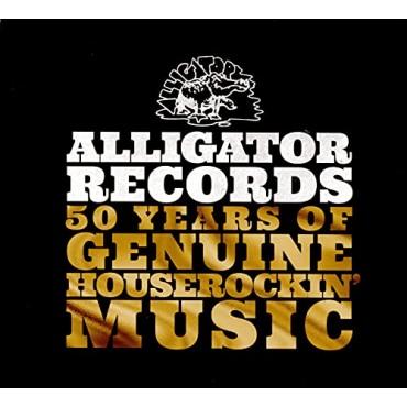 Alligator Records- 50 years of genuine houserockin' music V/A
