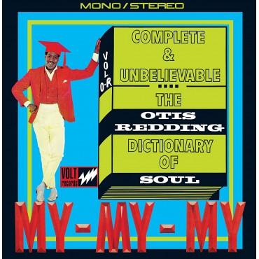 "Otis Redding "" Complete & Unbelievable: The Otis Redding dictionary of soul """