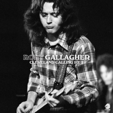 """Rory Gallagher """" Cleveland Calling Pt.2 """""""