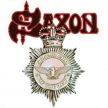 """Saxon """" Strong arm of the law """""""