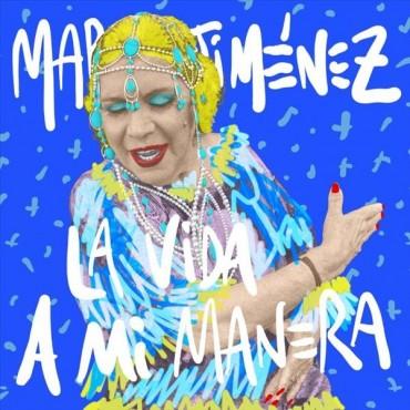 """Maria Jiménez """" La vida a mi manera """""""