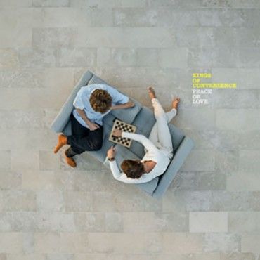 """Kings of Convenience """" Peace or love """""""