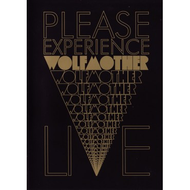 """Wolfmother """" Please experience Wolfmother live """""""