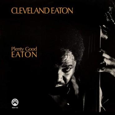 """Cleveland Eaton """" Plenty good Eaton """""""