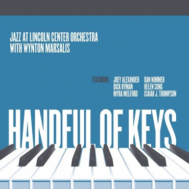 """Jazz At Lincoln Center Orchestra """" Handful of keys """""""