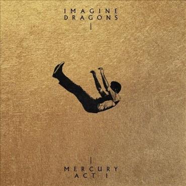 "Imagine Dragons "" Mercury-Act 1 """