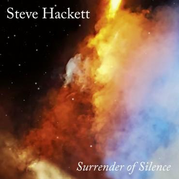 """Steve Hackett """" Surrender of silence """""""