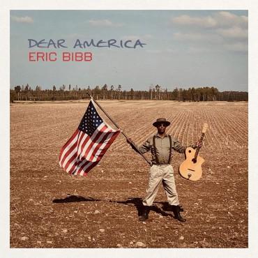 """Eric Bibb """" Dear America """""""