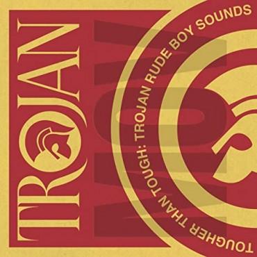 "Tougher Than Tough-Trojan Rude Boy Sounds V/A """