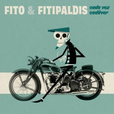 """Fito & Fitipaldis """" Cada vez cadáver """""""