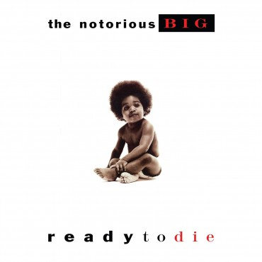"""Notorious B.I.G. """" Ready to die """""""