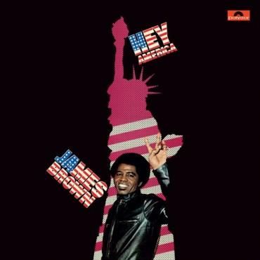 """James Brown """" Hey America """""""