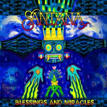 """Santana """" Blessings and miracles """""""