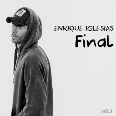 "Enrique Iglesias "" Final vol.1 """