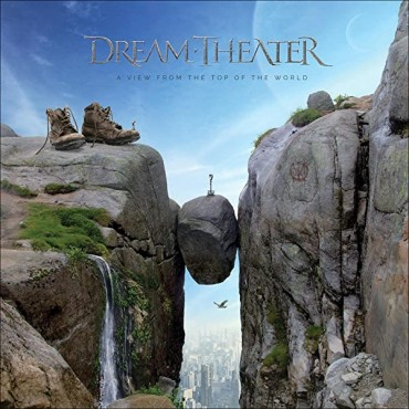 """Dream Theater """" A view from the top of the world """""""