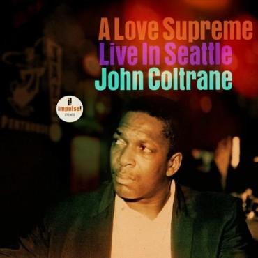 """John Coltrane """" A love supreme-Live in Seattle """""""