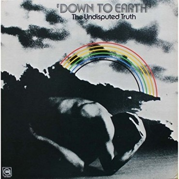 """Undisputed Truth """" Down to earth """""""