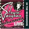 """Stevie Ray Vaughan And Double Trouble """" In the beginning """""""