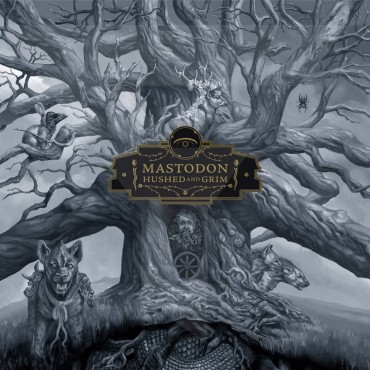 """Mastodon """" Hushed and grim """""""