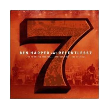 "Ben Harper & Relentless7 "" Live from the Montreal international jazz fest """