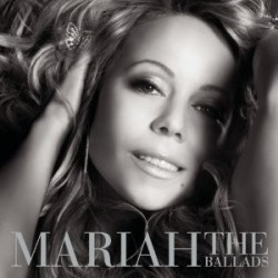 "Mariah Carey "" The Ballads """