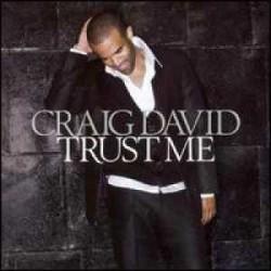 """Craig David """" Trust me """""""
