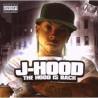 "J-Hood "" The Hood is back """