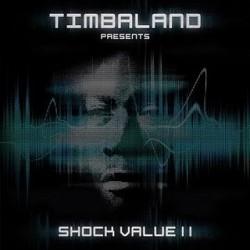 "Timbaland "" Shock value 2 """