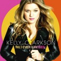 "Kelly Clarkson "" All I ever wanted """